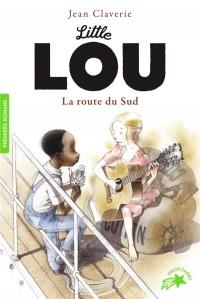 Little Lou, la route du Sud