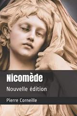 Nicomède: Nouvelle édition