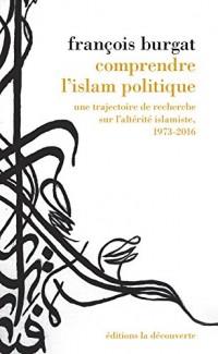 Comprendre l'islam politique