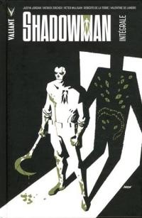 Shadowman, Intégrale