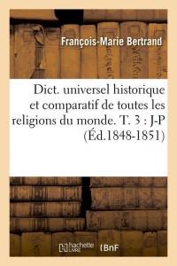 Dict  Religions du Monde T3 J P ed 1848 1851