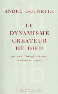 Le dynamisme créateur de dieu