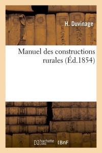 Manuel des Constructions Rurales  ed 1854