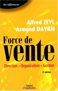 Force de vente : Direction - Organisation - Gestion