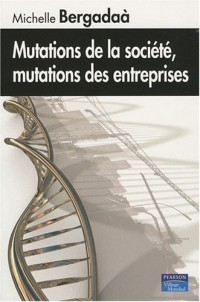 Mutations de la société, mutations des entreprises