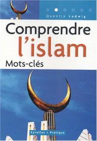 Comprendre l'islam : Mots-clés