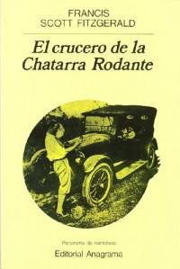 El Crucero de La Chatarra Rodante