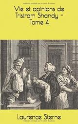 Vie et opinions de Tristram Shandy - Tome 4