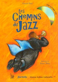 Les Chemins du Jazz (1CD audio)