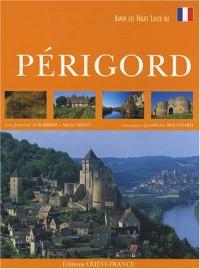 Aimer le Périgord