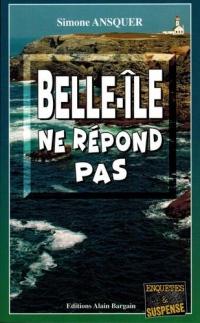 Belle-Ile Ne Repond Pas