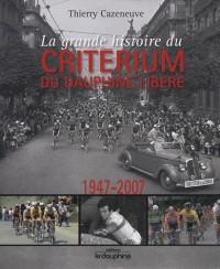 La grande histoire du Critérium du Dauphiné Libéré : 1947-2007
