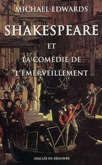Shakespeare et la comédie de l'émerveillement
