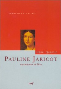 Pauline Jaricot, marmitonne de Dieu