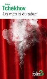 Les méfaits du tabac et autres pièces en un acte [Poche]