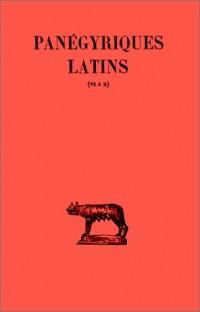Panégyriques latins, tome 2. Panégyriques VI-X - Panégyrique de Maximien et Constantin - Panégyrique de Constantin - Discours de remerciement à Constantin - etc...