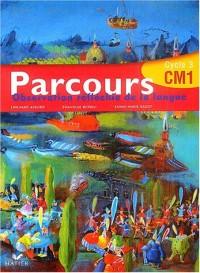 Parcours : Français, manuel CM1
