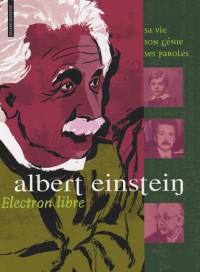 Albert Einstein : Electron libre