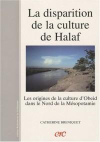 La disparition de la culture de Halaf Les origines de la culture d'Obeid dans le nord de la Mésopotamie