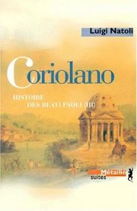 Coriolano : Histoire des Beati Paoli. Vol. 3