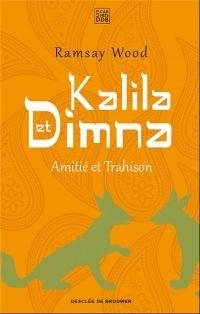 Kalila et Dimna: Amitié et trahison