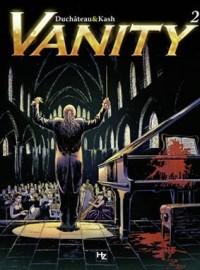 Vanity Tome 2 La symphonie infernale