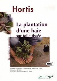 Plantation d'une haie sur toile tissee (vhs) (la)