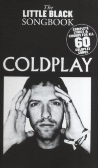 The Little Black Songbook: Coldplay. Partitions pour Paroles et Accords