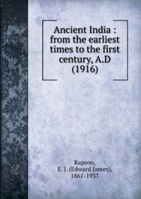 Ancient India : from the earliest times to the first century, A.D (1916)