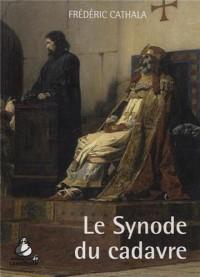 Le synode du cadavre