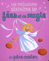 Les meilleures histoires de fées et de magie