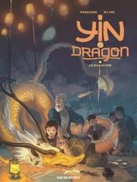 Yin et le dragon, Tome 2 : Yin et le dragon