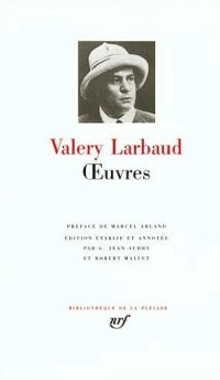 Valery Larbaud : Oeuvres - Barnabooth