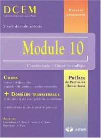 Module 10 : Cancérologie - Oncohématologie