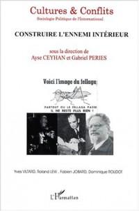 Cultures & conflits n.43 automne 2001 : construirel'ennemi interieur