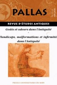 Goûts et odeurs dans l'Antiquité : Dossier 1, handicaps, malformations et infirmités