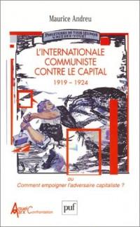 L'Internationale communiste contre le capital, 1919-1924 ou comment empoigner l'adversaire capitaliste ?