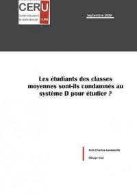 Les Etudiants des Classes Moyennes Sont-Ils Condamnes au Systeme d pour Etudier ?