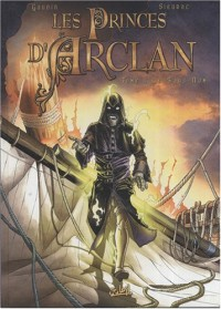 Les Princes d'Arclan, Tome 4 : Le Sans-Nom