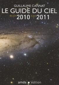 Le Guide du Ciel 2010-2011/Tous les Spectacles Celestes de Juin 2010 à Juin 2011