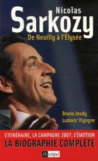 Sarkozy de Neuilly à l'Elysée
