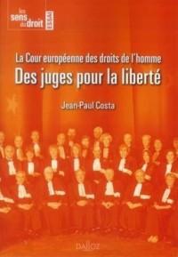 Des juges pour la liberté