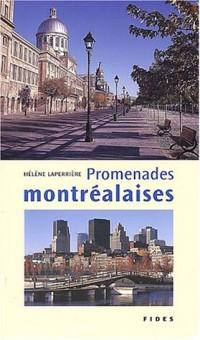 Promenades montréalaises