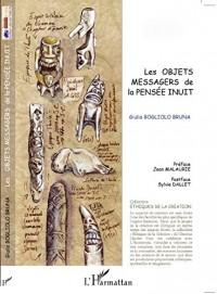 Les objets messagers de la pensée inuit