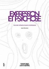 Expression et psychose : Ateliers thérapeutiques d'expression