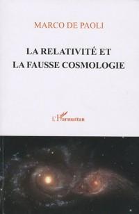 La relativité et la fausse cosmologie