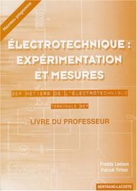 Electrotechnique : Expérimentation et mesures Tle BEP : Livre du professeur corrigé