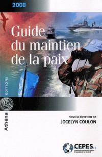 Guide du maintien de la paix 2008