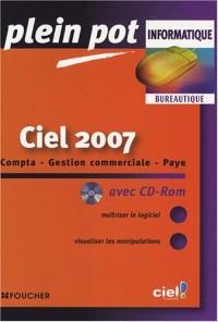Ciel 2007 : Compta-Gestion commerciale-Paye (1Cédérom)