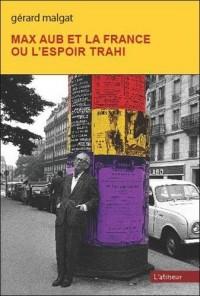 Max Aub et la France ou l'espoir trahi